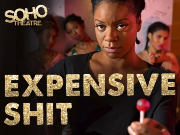 Advertisement for Expensive Shit at SOHO Theatre London